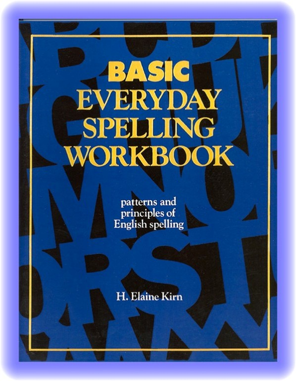 Basic Everyday Spelling: Work Book