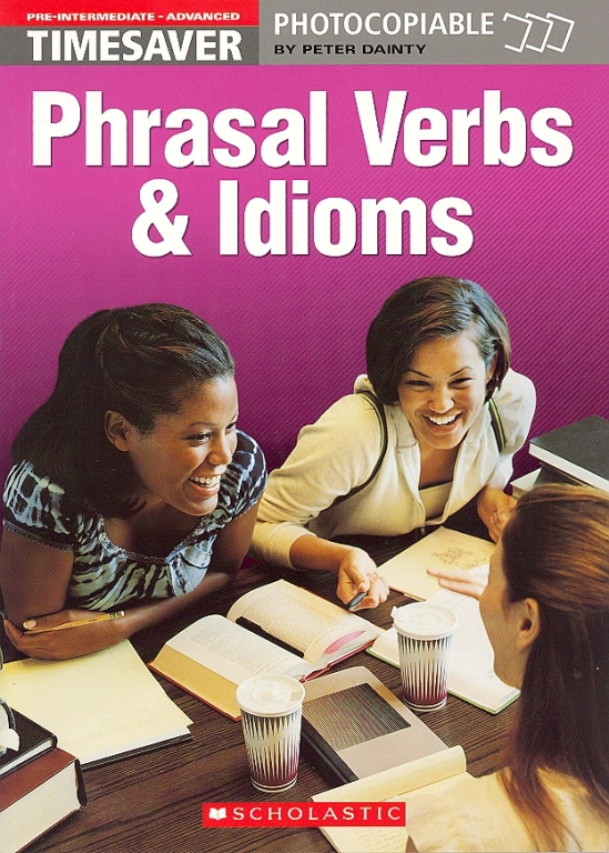 idioms and phrasal verb