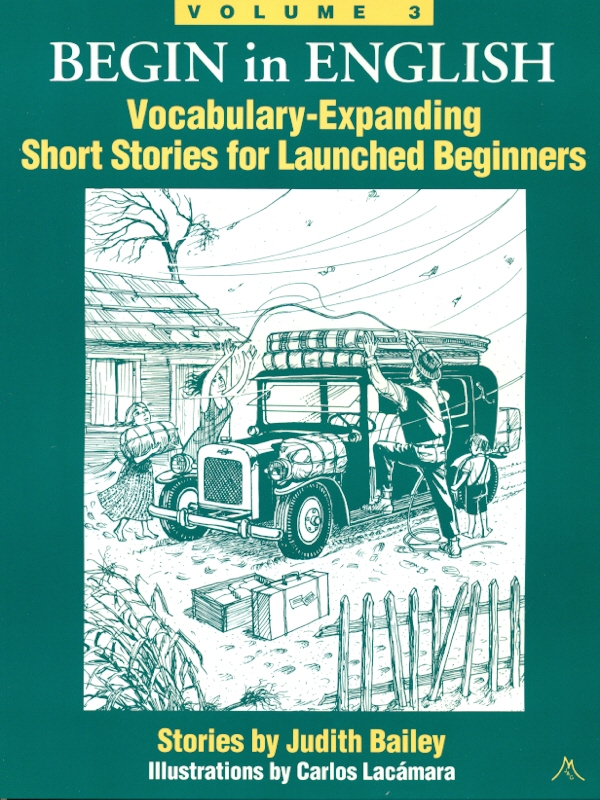 Begin in English SB 3: Vocabulary-Expanding Short Stories for