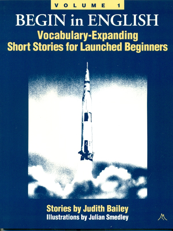 Begin in English SB 1: Vocabulary-Expanding Short Stories for